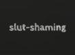 slutshaming